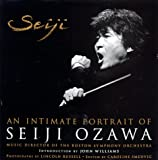 Seiji: An Intimate Portrait of Seiji Ozawa, Music Director of the Boston Symphony Orchestra