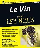 Le Vin, 7e �dition Pour les Nuls