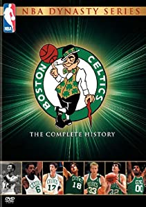 NBA Dynasty Series - Boston Celtics - The Complete History