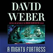 A Mighty Fortress: Safehold Series, Book 4 | [David Weber]