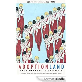 Adoptionland: From Orphans to Activists (English Edition)