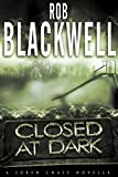 Closed at Dark: A Soren Chase Novella (The Soren Chase Series)