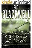 Closed at Dark: A Soren Chase Novella (The Soren Chase Series)