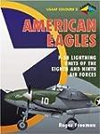 American Eagles: P-38 Lightning Units...