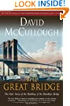 The Great Bridge: The Epic Story of t...