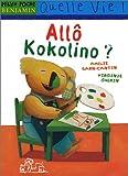 """Afficher """"Allô Kokolino ?"""""""