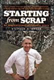 Stephen H. Greer Starting from Scrap