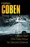 Harlan Coben Harlan Coben: Three Great Novels: The Thrillers: Back Spin, One False Move, No Second Chance
