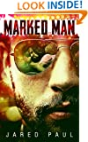 Marked Man: An Action Thriller