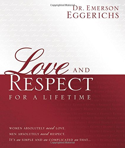 Love and Respect for a Lifetime: Gift Book: Women Absolutely Need Love. Men Absolutely Need Respect. Its as Simple and as Complicated as That... (Emerson Baker compare prices)