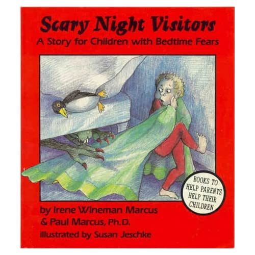 Scary Night Visitors: A Story for Children with Bedtime