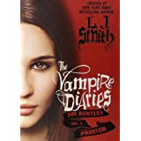 "The Vampire Diaries: The Hunters: Phantomvon ""L. J. Smith"""