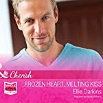 Frozen Heart, Melting Kiss | Ellie Darkins