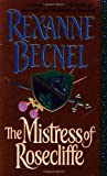 The Mistress Of Rosecliffe (0312974027) by Becnel, Rexanne