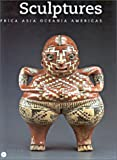 Sculptures: Africa, Asia, Oceania, Americas (2711842347) by Reunion Des Musees Nationaux (France)