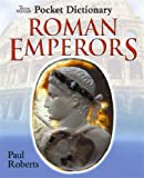 Pocket Dictionary of Roman Emperors (0714131164) by Paul Roberts