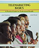 img - for Telemarketing Basics: A Practical Guide for Professional Results (Crisp Fifty-Minute Books) book / textbook / text book