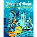 Chicago Tribune Sunday Crossword Puzzles, Volume 4 (The Chicago Tribune)