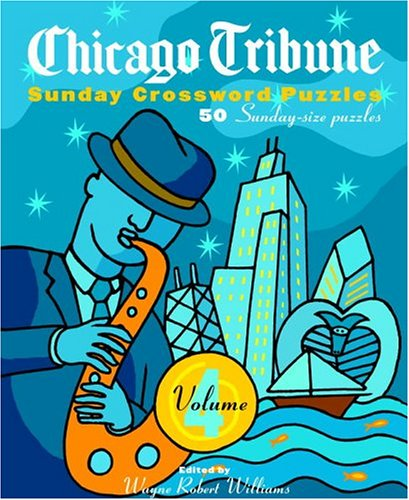 Chicago Tribune Sunday Crossword Puzzles, Volume 4
