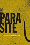 The Parasite (Posthumanities) (0816648816) by Serres, Michel