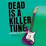 Dead Is a Killer Tune | Marlene Perez