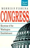 Congress: Keystone of the Washington Establishment, Revised Edition (Yale Fastbacks) (0300046405) by Morris P. Fiorina