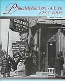 img - for Philadelphia Jewish Life, 1940-2000 book / textbook / text book