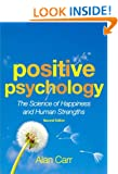 Positive Psychology: The Science of Happiness and Human Strengths
