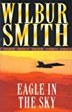 Wilbur Smith Eagle in the Sky