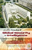 img - for PSI Handbook of Global Security and Intelligence: National Approaches, Volume 1, The Americas and Asia (Intelligence and the Quest for Security) book / textbook / text book
