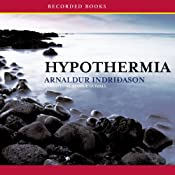 Hypothermia: A Reykjavik Thriller | [Arnaldur Indridason]