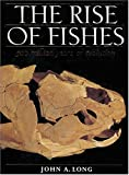 The Rise of Fishes: 500 Million Years of Evolution