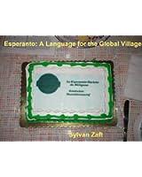 Esperanto: A Language for the Global Village (English Edition)
