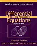img - for Differential Equations, Matlab Technology Resource Manual: A Modeling Perspective book / textbook / text book