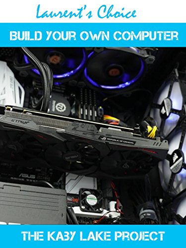 Build your own computer, the Kaby Lake Project on Amazon Prime Video UK