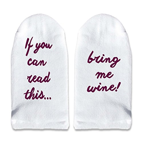 If You Can Read This Bring Me Wine - Multiple Sayings Available - Coffee Beer Cocktail - No-Show Socks Size 9-11 (Wine) (Warm Wine Glass compare prices)