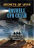 Secrets of UFOs: Roswell UFO Crash