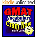 GMAT Prep Test ESSENTIAL VOCABULARY Flash Cards--CRAM NOW!--GMAT Exam Review Book & Study Guide (GMAT Cram Now! 1) (English Edition)