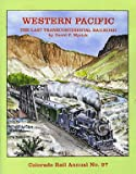 img - for Colorado Rail Annual No. 27: Western Pacific, The Last Transcontinental Railroad book / textbook / text book