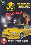 Mischief (Street Racing) [DVD] [Import]