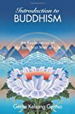 img - for Introduction to Buddhism: An Explanation of the Buddhist Way of Life book / textbook / text book