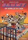 Sammy, tome 33 : Un gorille en cage