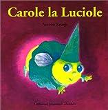 echange, troc Antoon Krings - Carole la Luciole