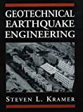 Geotechnical Earthquake Engineering (Prentice-Hall International Series in Civil Engineering and Engineering Mechanics) - 0133749436