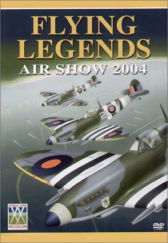 Flying Legends: 2004 [DVD]