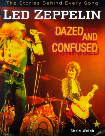 """"""" Led Zeppelin """" Songs: Dazed And Confused (The Stories Behind Every Song)"""