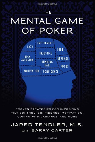 The Mental Game of Poker: Proven Strategies for Improving Tilt Control, Confidence, Motivation, Coping with Variance, and More. (Poker Games Book compare prices)