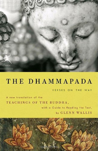 The Dhammapada: Verses on the Way (Modern Library Classics)