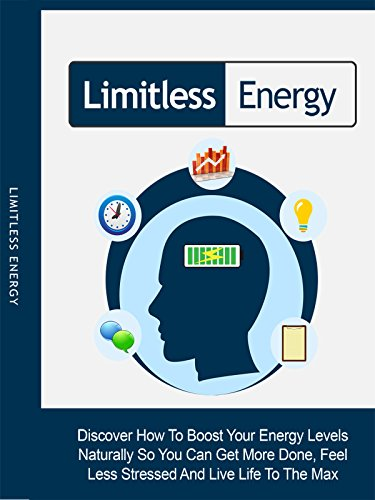limitless-energy-discover-how-to-boost-your-energy-levels-naturally-so-you-can-get-more-done-feel-le