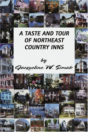 A Taste and Tour of Northeast Country Inns